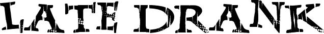 Late Drank Font