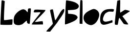 LazyBlock Font
