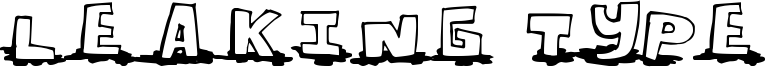 Leaking Type Font