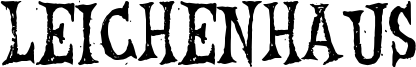 Leichenhaus Font