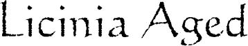 Licinia Aged Font