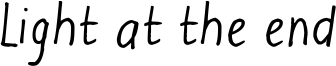 Light at the end Font