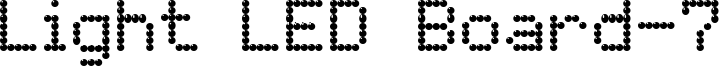 Light LED Board-7 Font