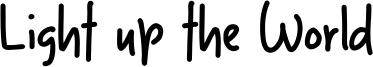 Light up the World Font