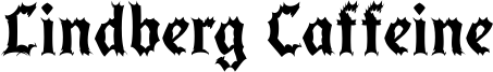 Lindberg Caffeine Font