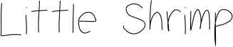 Little Shrimp Font
