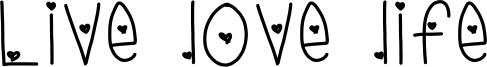 Live love life Font