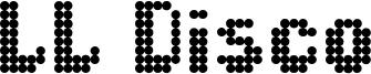 LL Disco Font