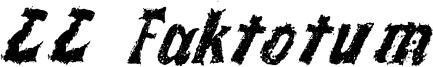 LL Faktotum Font