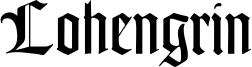 Lohengrin Font