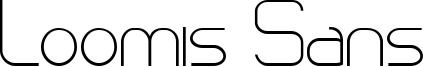 Loomis Sans Font