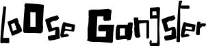 LoOse Gangster Font