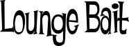 Lounge Bait Font
