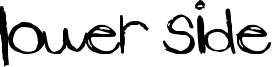 Lower Side Font