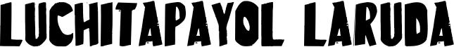 LuchitaPayol LaRuda Font