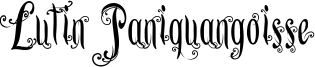 Lutin Paniquangoisse Font