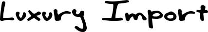 Luxury Import Font
