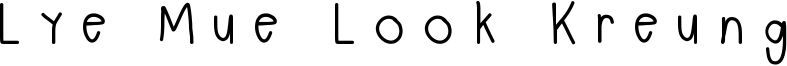 Lye Mue Look Kreung Font