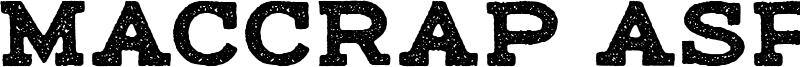 Maccrap Asphalt Font