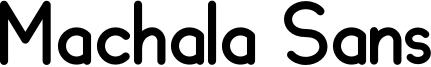 Machala Sans Font