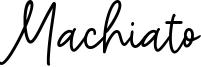 Machiato Font