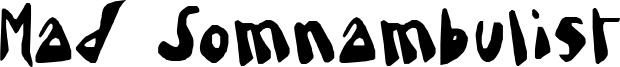 Mad Somnambulist Font