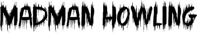 Madman Howling Font