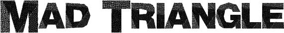Mad Triangle Font