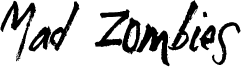 Mad Zombies Font