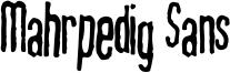 Mahrpedig Sans Font