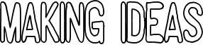 Making Ideas Font