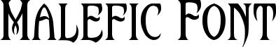 Malefic Font Font
