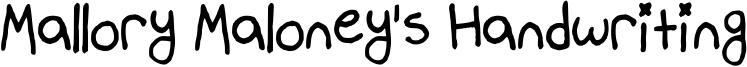 Mallory Maloney's Handwriting Font