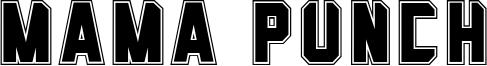 Mama Punch Font