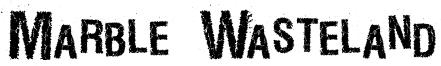 Marble Wasteland Font