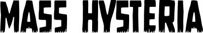Mass Hysteria Font