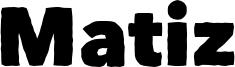 Matiz Font