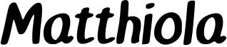 Matthiola Font