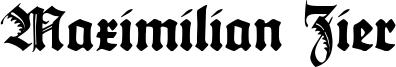 Maximilian Zier Font