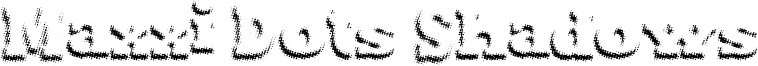 Maxxi Dots Shadows Font