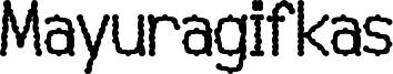 Mayuragifkas Font