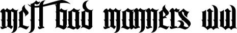 MCF Bad Manners WW Font