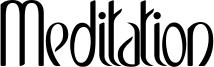 Meditation Font
