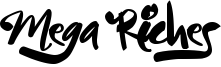 Mega Riches Font