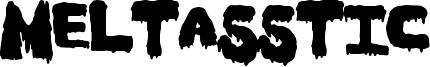 Meltasstic Font
