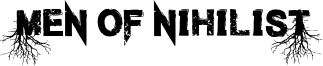 Men of Nihilist Font