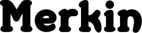 Merkin Font