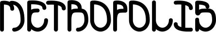 Metropolis Font