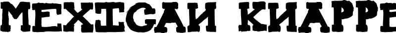 Mexican Knappett Font