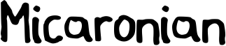 Micaronian Font